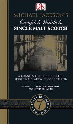 Image for Michael Jackson's Complete Guide to Single Malt Scotch: A Connoisseur s Guide to the Single Malt Whiskies of Scotland