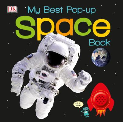 Image for My Best Pop-up Space Book (Noisy Pop-Up Books)