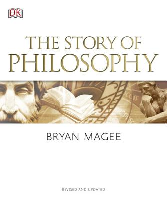 Image for The Story of Philosophy: A Concise Introduction to the World's Greatest Thinkers and Their Ideas