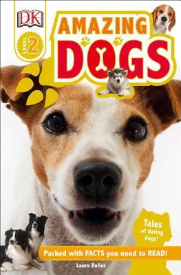 DK Readers L2: Amazing Dogs, DK