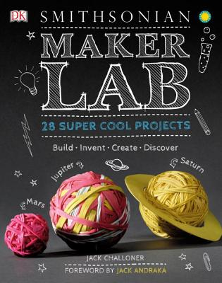 Image for Maker Lab: 28 Super Cool Projects