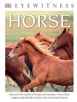 DK Eyewitness Books: Horse (Library Edition), Juliet Clutton-Brock