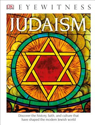 DK Eyewitness Books: Judaism (Library Edition), DK Publishing