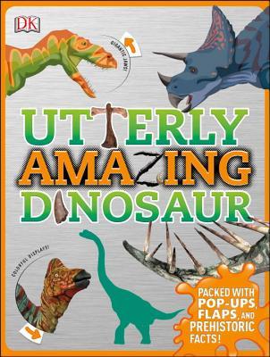 Image for Utterly Amazing Dinosaur