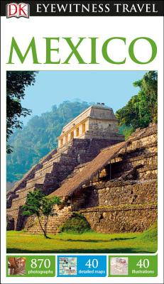 Image for DK Eyewitness Mexico (Travel Guide)