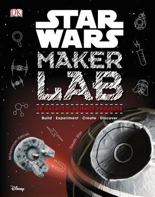 Image for Star Wars Maker Lab: 20 Craft and Science Projects