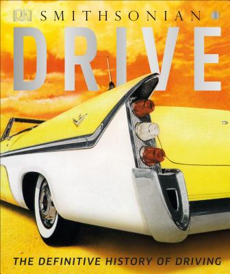 Image for Drive: The Definitive History of Driving