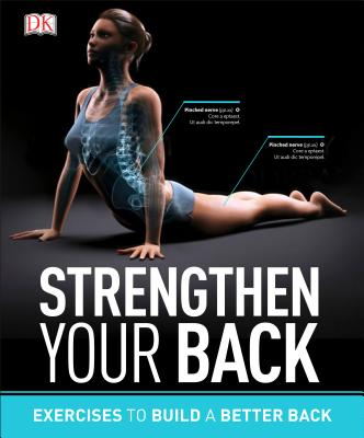 Image for Strengthen Your Back: Exercises to Build a Better Back and Improve Your Posture