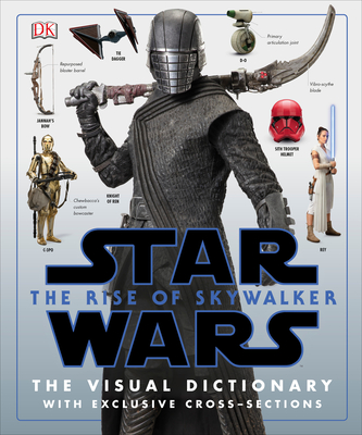 Image for Star Wars The Rise of Skywalker The Visual Dictionary: With Exclusive Cross-Sections