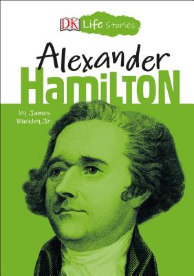 Image for DK Life Stories: Alexander Hamilton