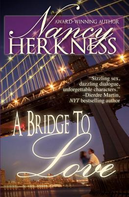 Bridge To Love, A, Herkness, Nancy