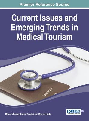Image for Current Issues and Emerging Trends in Medical Tourism
