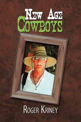New Age Cowboys, Kriney, Roger