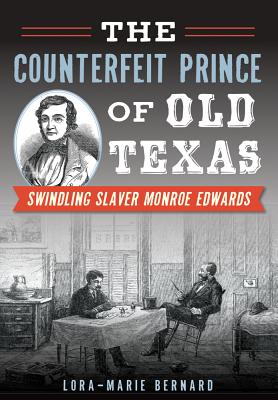 Image for The Counterfeit Prince of Old Texas