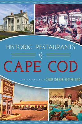 Image for Historic Restaurants Of Cape Cod