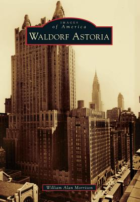 Image for Waldorf Astoria (Images of America)