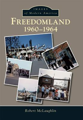 Image for Freedomland:: 1960-1964 (Images of Modern America)