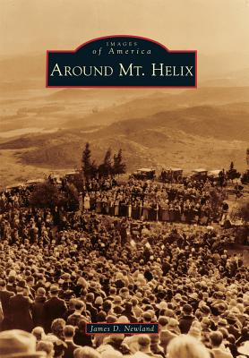 Image for Around Mt. Helix (Images of America)