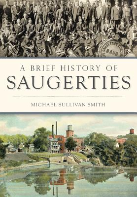 Image for A Brief History of Saugerties