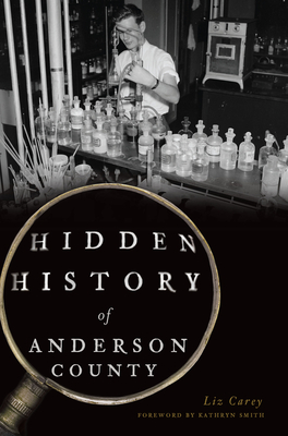 Image for HIDDEN HISTORY OF ANDERSON COUNTY