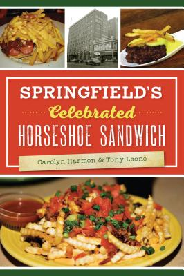 Image for Springfield's Celebrated Horseshoe Sandwich (American Palate)