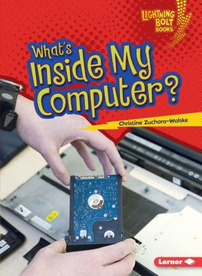 Image for What's Inside My Computer? (Lightning Bolt Books - Our Digital World)