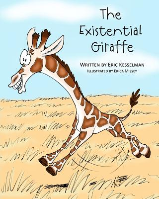 The Existential Giraffe, Kesselman, Eric