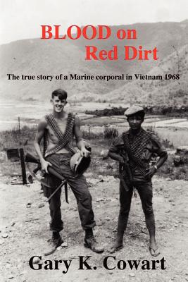 Image for Blood on Red Dirt: The true story of a Marine corporal in Vietnam 1968