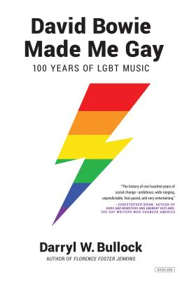 Image for David Bowie Made Me Gay: 100 Years of LGBT Music