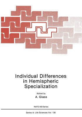 Individual Differences in Hemispheric Specialization (Nato Science Series A:)