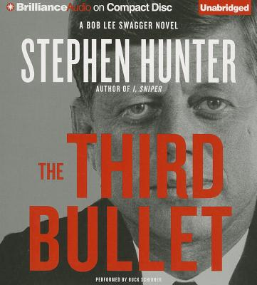 Image for The Third Bullet (Bob Lee Swagger Series)