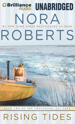 Rising Tides (The Chesapeake Bay Saga), Nora Roberts