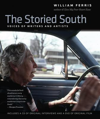 The Storied South: Voices of Writers and Artists, Ferris, William