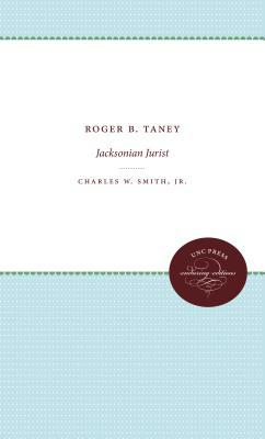 Image for Roger B. Taney: Jacksonian Jurist