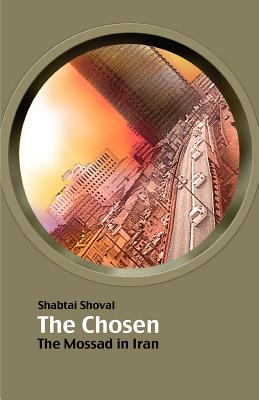 The Chosen - The Mossad in Iran, Shoval, Shabtai