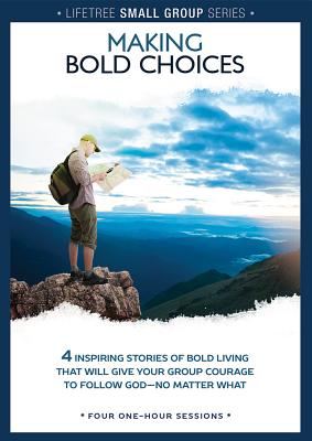 Image for Lifetree Small Group Series: Making Bold Choices