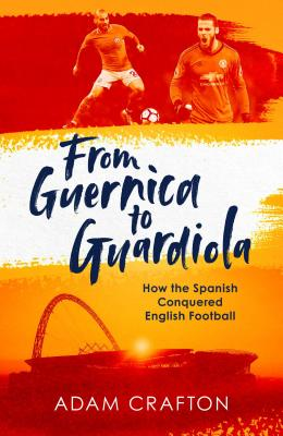 Image for FROM GUERNICA TO GUARDIOLA