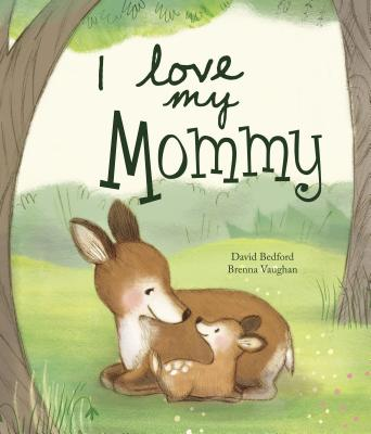 Image for I Love My Mommy