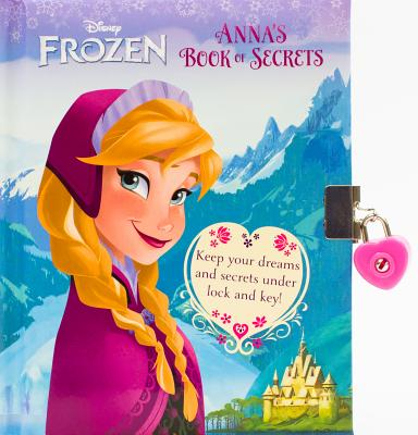 Image for Disney Frozen: Anna's Book of Secrets (Disney Book of Secrets)