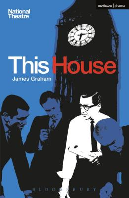 This House (Modern Plays), Graham, James