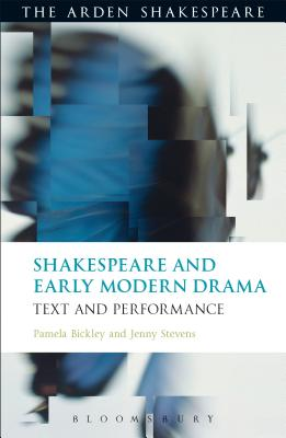 Image for Shakespeare and Early Modern Drama: Text and Performance (The Arden Shakespeare)