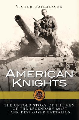 Image for American Knights: The Untold Story of the Legendary 601st Tank Destroyer Battalion (General Military)