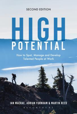 Image for High Potential: How to Spot, Manage and Develop Talented People at Work (2ND ed.)