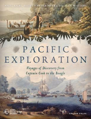 Image for Pacific Exploration: Voyages of Discovery from Captain Cook's Endeavour to the Beagle