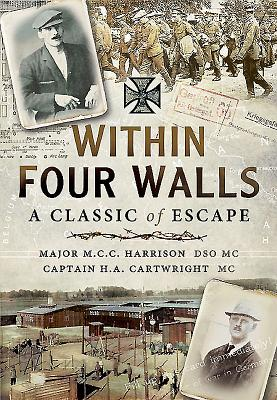 Image for Within Four Walls: A Classic of Escape