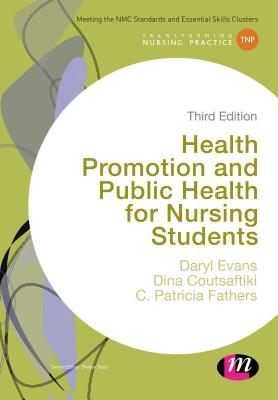 Image for Health Promotion and Public Health for Nursing Students (Transforming Nursing Practice Series)