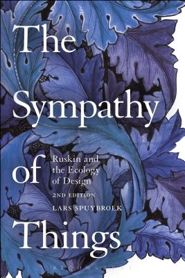 Image for The Sympathy of Things: Ruskin and the Ecology of Design