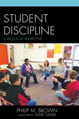 Image for Student Discipline: A Prosocial Perspective