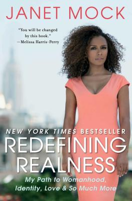 Image for Redefining Realness: My Path to Womanhood, Identity, Love & So Much More