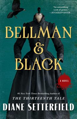 Bellman & Black: A Novel, Setterfield, Diane